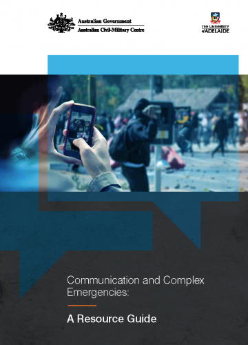 Communication and Complex Emergencies - A Resource Guide