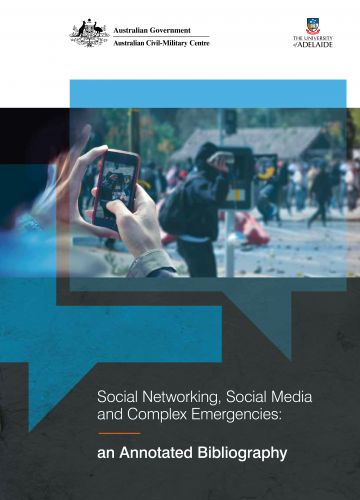 Social Networking, Social Media and Complex Emergencies: an Annotated bibliography