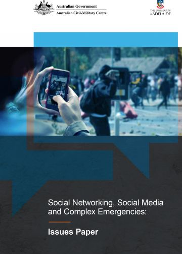 Social Networking, Social Media and Complex Emergencies: Issues Paper