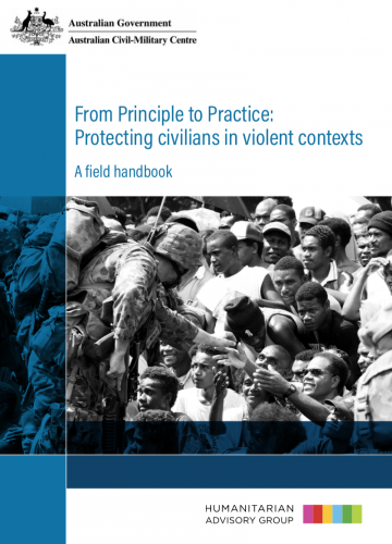 From Principle to Practice: Protecting civilians in violent contexts